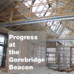 Progress at Gorebridge Beacon