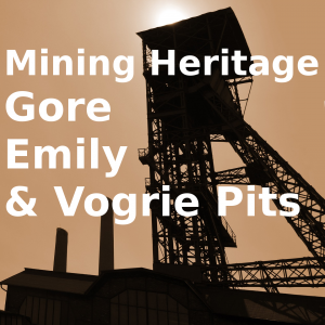 Mining Heritage; Gore, Emily and Vogrie Pits