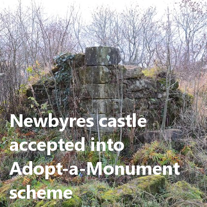 Newbyres Castle accepted into Adopt-a-Monument scheme